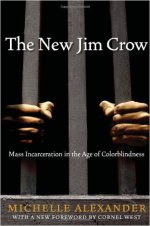"Cover of ""The New Jim Crow"" by Michelle Alexander"